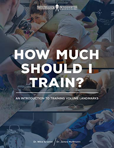 How Much Should I Train?: An Introduction to the Volume Landmarks (Renaissance...