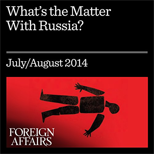 What's the Matter with Russia? audiobook cover art