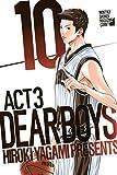 DEAR BOYS ACT 3(10) (月刊少年マガジンコミックス)