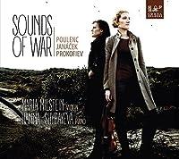 Sounds of War: Poulenc & Janacek & Prokofiev by Maria Milstein