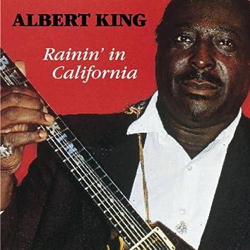 Rainin' in California