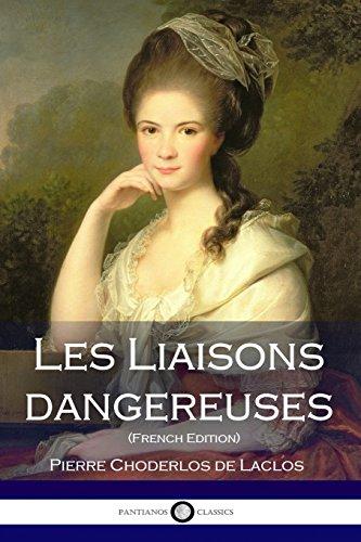Les Liaisons dangereuses (French Edition)