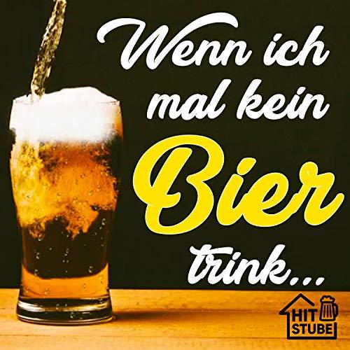 Wenn ich mal kein Bier trink