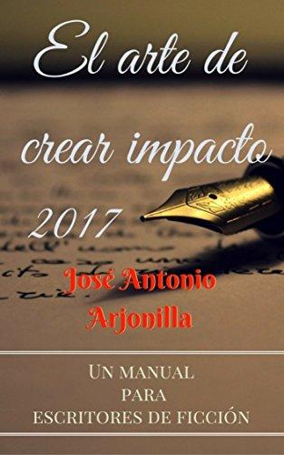 El arte de crear impacto 2017: Versión 2017