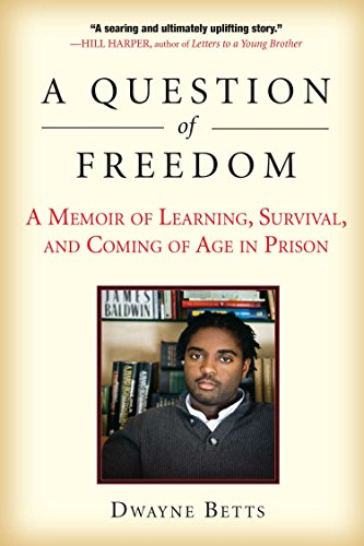 Compare Textbook Prices for A Question of Freedom: A Memoir of Learning, Survival, and Coming of Age in Prison First Edition Edition ISBN 9781583333969 by Betts, Dwayne