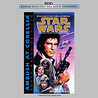 Star Wars: The Corellian Trilogy: Ambush at Corellia                   By:                                                                                                                                 Roger Macbride Allen                               Narrated by:                                                                                                                                 Anthony Heald                      Length: 2 hrs and 59 mins     14 ratings     Overall 4.6