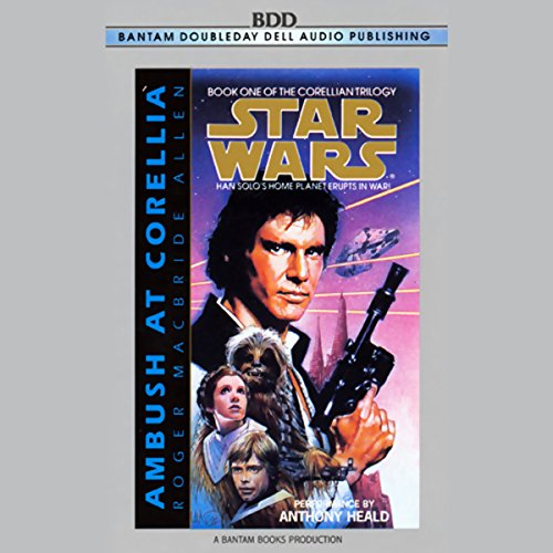 Star Wars: The Corellian Trilogy: Ambush at Corellia audiobook cover art