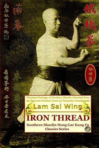Iron Thread. Southern Shaolin Hung Gar Kung Fu Classics Series