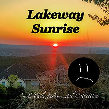 Lakeway Sunrise: An E Philz Instrumental Collection