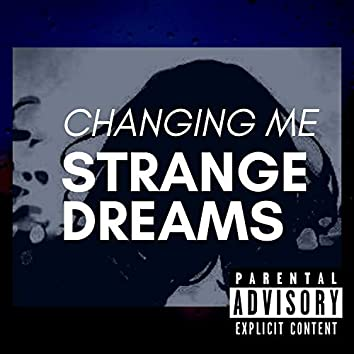 Changing Me (feat. Snave)