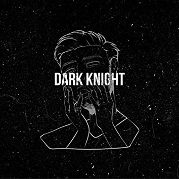 Dark Knight (Radio Edit)