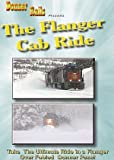 The Flanger Cab Ride, Fighting Snow on the Union Pacific's Donner Pass Line...