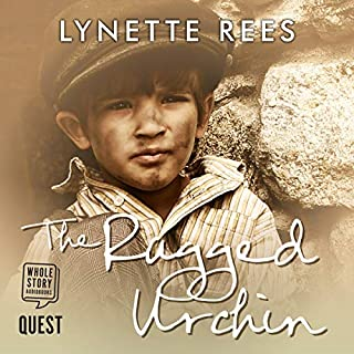 The Ragged Urchin     Rags to Riches, Book 1              By:                                                                                                                                 Lynette Rees                               Narrated by:                                                                                                                                 Deirdra Whelan                      Length: 6 hrs and 2 mins     2 ratings     Overall 3.0
