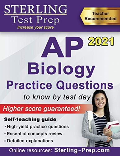Sterling Test Prep AP Biology Practice Questions: High Yield AP