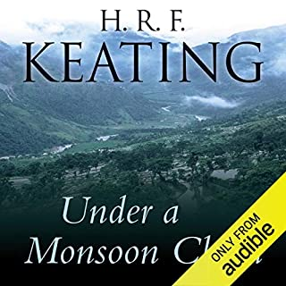 Under a Monsoon Cloud                   By:                                                                                                                                 H. R. F. Keating                               Narrated by:                                                                                                                                 Sam Dastor                      Length: 6 hrs and 47 mins     5 ratings     Overall 4.6