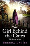 The Girl Behind the Gates: The gripping,...