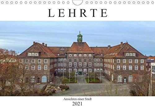 Lehrte (Wandkalender 2021 DIN A4 quer)