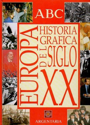 HISTORIA GRÁFICA DEL SIGLO XX. Álbum sin cromos.