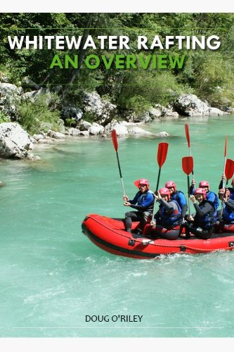 Whitewater Rafting – An Overview (English Edition)