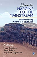From the Margins to the Mainstream: Institutionalising Minorities in South Asia
