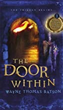The Door Within: The Door Within Trilogy - Book One by Batson, Wayne Thomas (2007) Paperback
