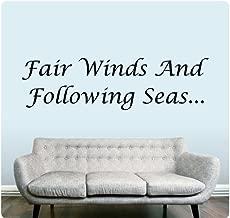 Fair Winds and Following Seas Wall Sticker Decal Sailor Sailing Safe Sea Ocean Navy Farewell Marine