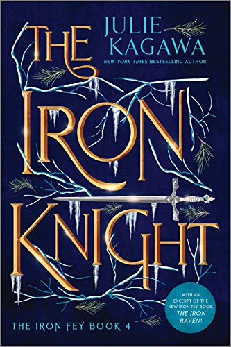 The Iron Knight Special Edition (Iron Fey)