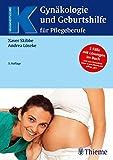 Gynäkologie und Geburtshilfe für Pflegeberufe (Krankheitslehre) - Xaver Skibbe