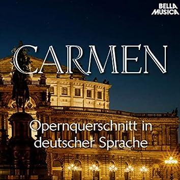 Bizet: Carmen - Opernquerschnitt in deutscher Sprache
