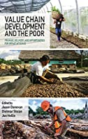 Value Chain Development and the Poor (Open Access)