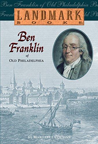 بن فرانكلين من فيلادلفيا القديمة (لاندمارك بوكس)
