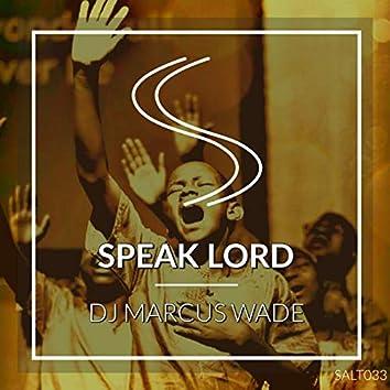 Speak Lord