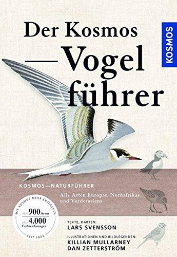 Der Kosmos Vogelführer: Alle Arten Europas,...