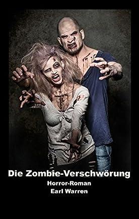 Die Zombie-Verschwörung: Horror-Roman
