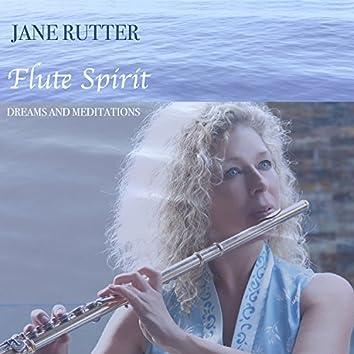 Flute Spirit: Dreams and Meditations