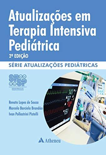 Atualização em terapia intensiva pediátrica: (Departamento de terapia intensiva SPSP)