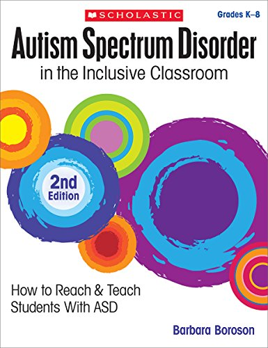 Autism Spectrum Disorder in the Inclusive Classroom, 2nd Edition