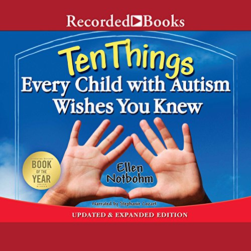 Ten Things Every Child with Autism Wishes You Knew audiobook cover art