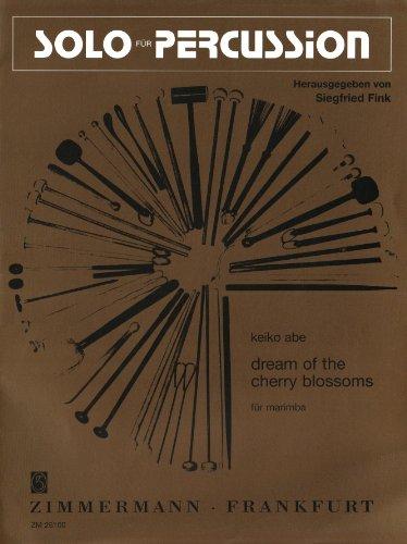 Dream of the Cherry Blossoms: Marimbaphon. (Solo für Percussion)