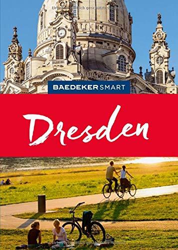 Baedeker SMART Reiseführer Dresden: Perfekte Tage mit blauen und anderen Wundern