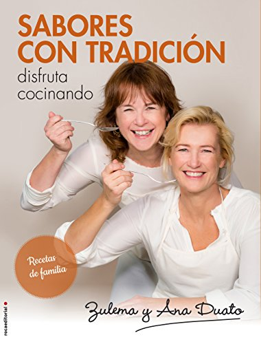 Sabores con tradición (Spanish Edition)