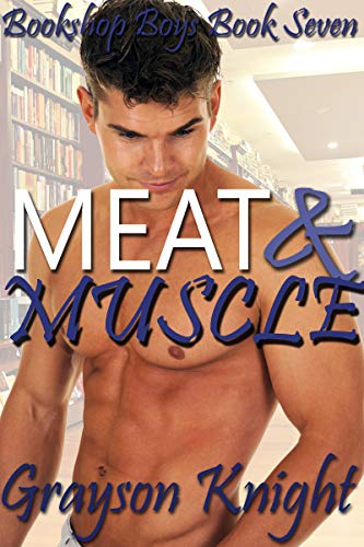 Meat & Muscle: A secret straight acting gay muscle MM story (Bookshop Boys Book 7) (English Edition)