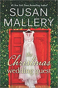 The Christmas Wedding Guest: A Novel by [Susan Mallery]