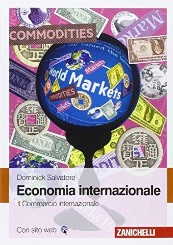 Economia internazionale. Commercio internazionale (Vol. 1)
