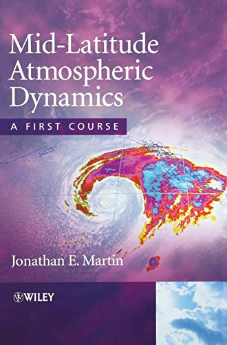 Mid-Latitude Atmospheric Dynamics: A First Courseの詳細を見る