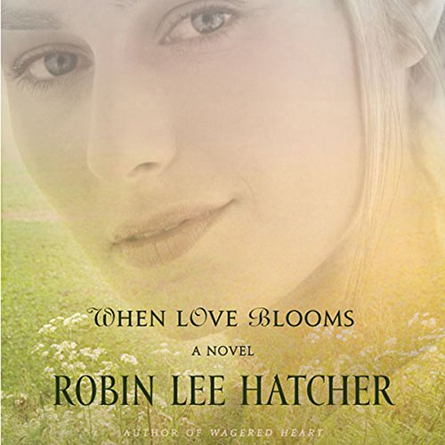 When Love Blooms audiobook cover art