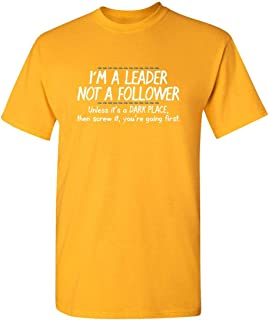 ZoDong I'm A Leader Not Follower Novelty Sarcastic Mens Funny T Shirt