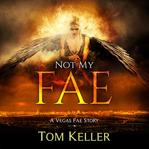 Not My Fae: A Vegas Fae Story  By  cover art