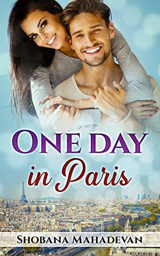 One Day in Paris by [Shobana Mahadevan]