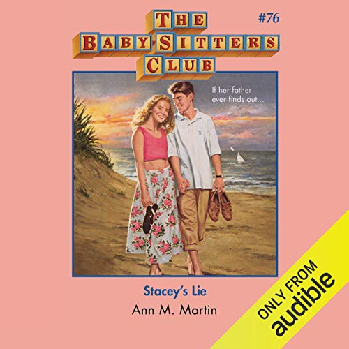 Stacey's Lie: The Baby-Sitters Club, Book 76